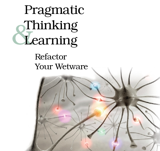Pragmatic Thinking & Learning