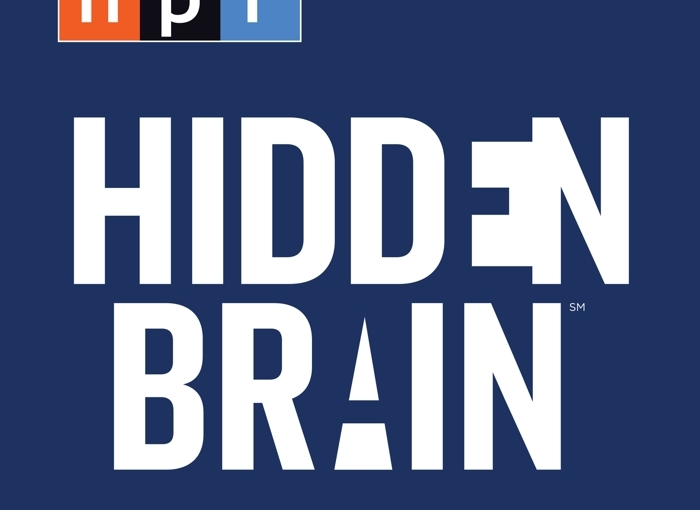 (Listen) You 2.0, Hidden Brain on NPR