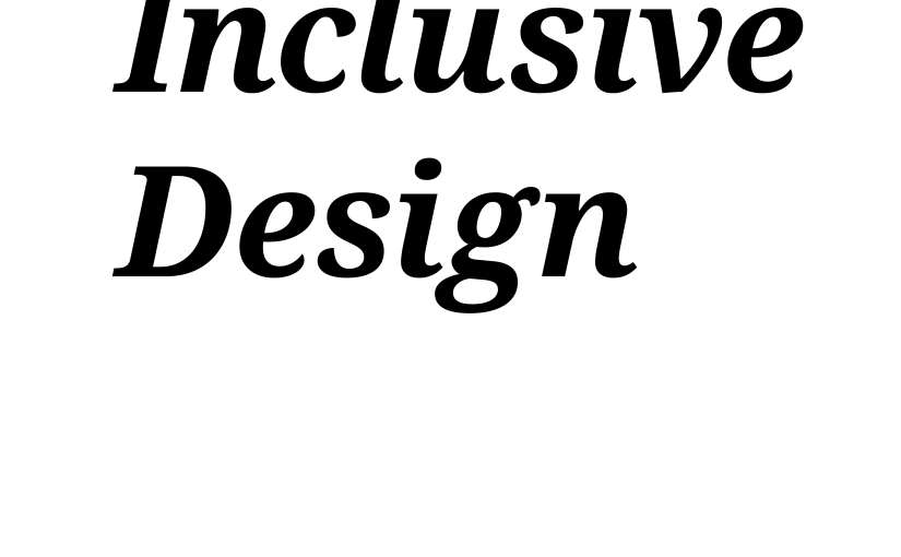Inclusive Design, Day 9/15: Review of Principles